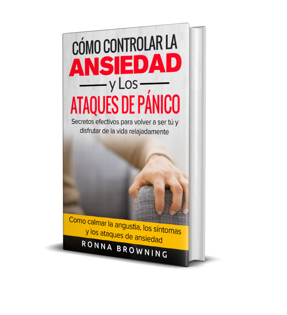 Como Controlar La Ansiedad y Los Ataques de Panico