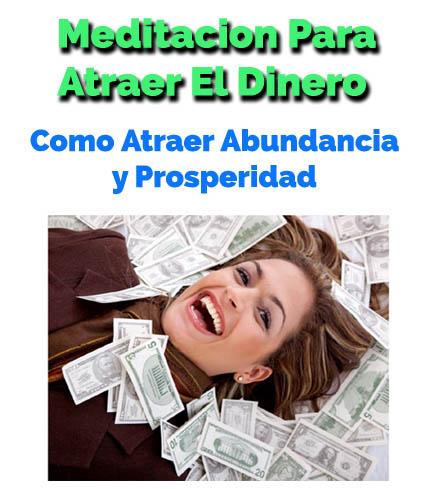Meditacion para atraer el dinero y la abundancia